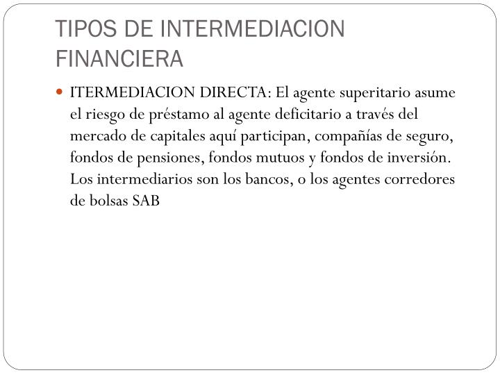 TIPOS DE INTERMEDIACION FINANCIERA