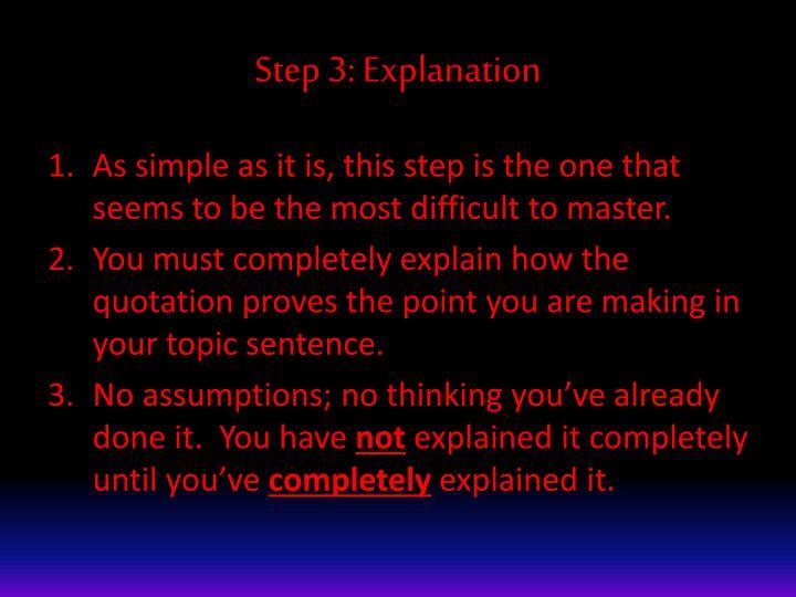 Step 3: Explanation