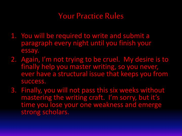 Your Practice Rules