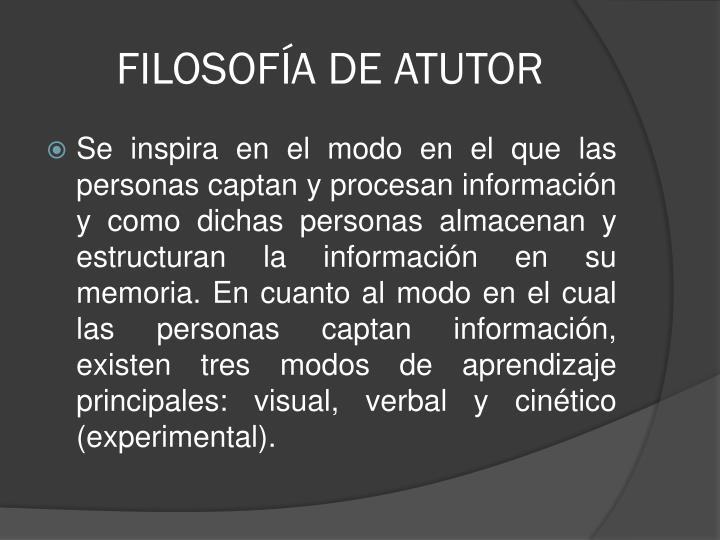 FILOSOFÍA DE ATUTOR