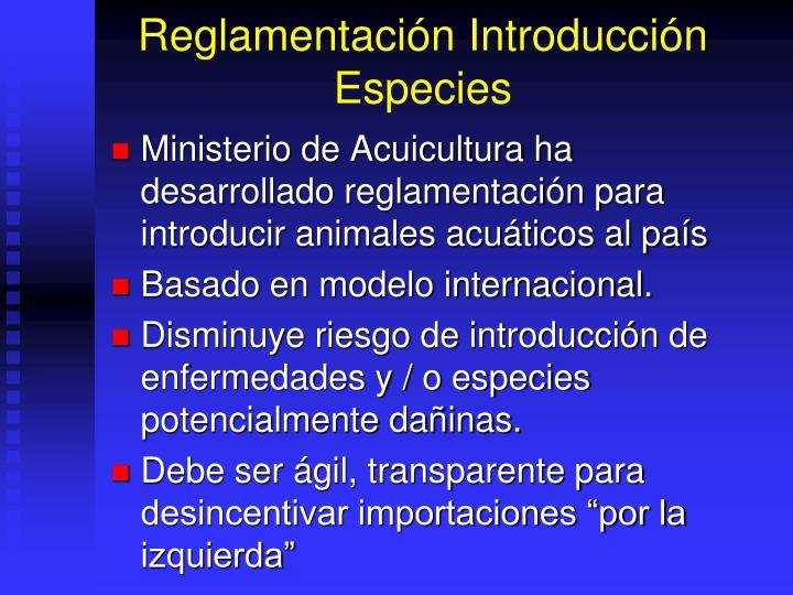 Reglamentación Introducción Especies