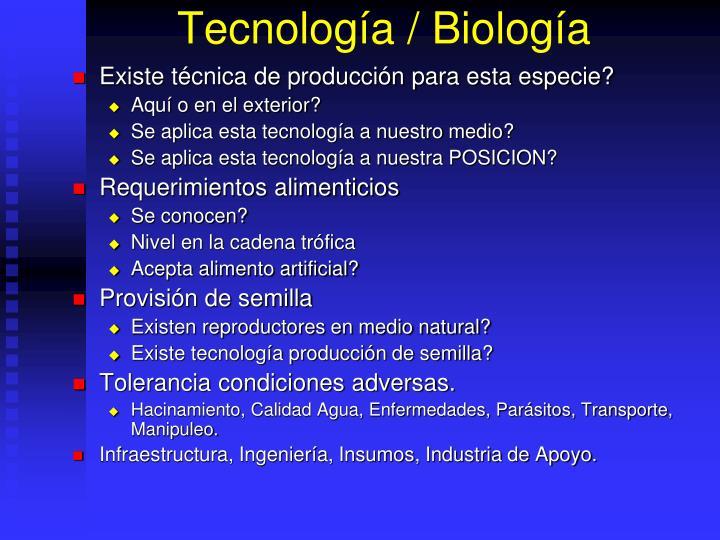 Tecnología / Biología