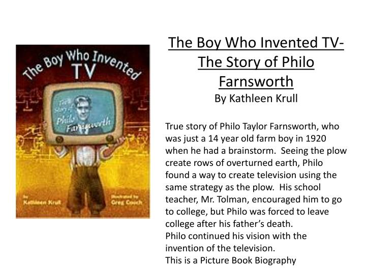 The Boy Who Invented TV-The Story of Philo Farnsworth
