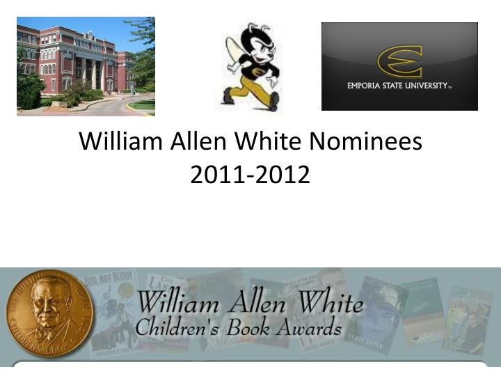 William allen white nominees 2011 2012