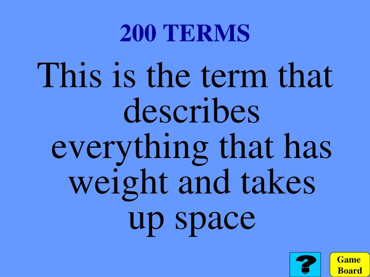 200 TERMS