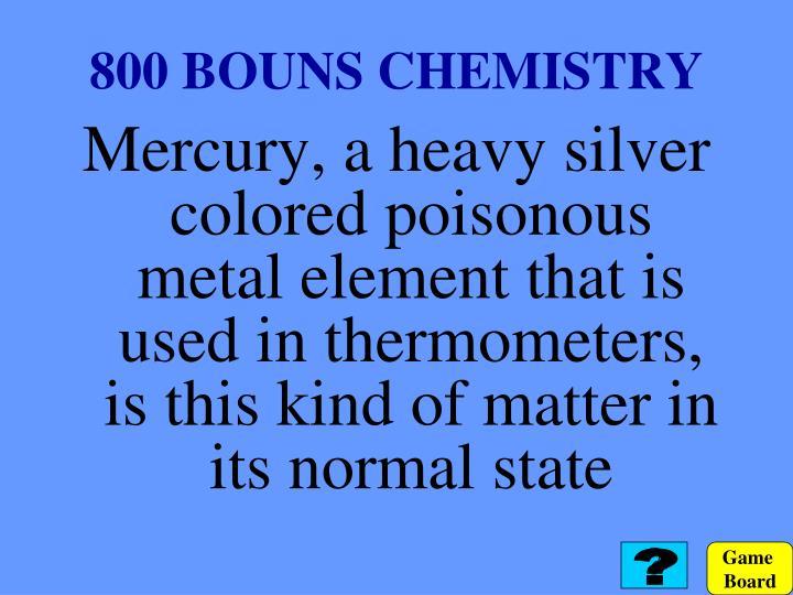 800 BOUNS CHEMISTRY