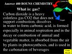 answer 400 bouns chemistry