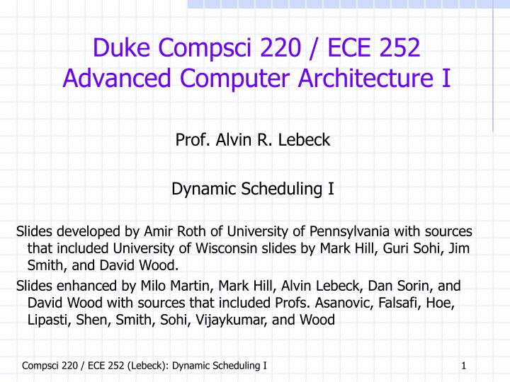 Duke compsci 220 ece 252 advanced computer architecture i