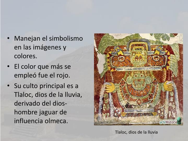 Manejan el simbolismo en las imágenes y colores.