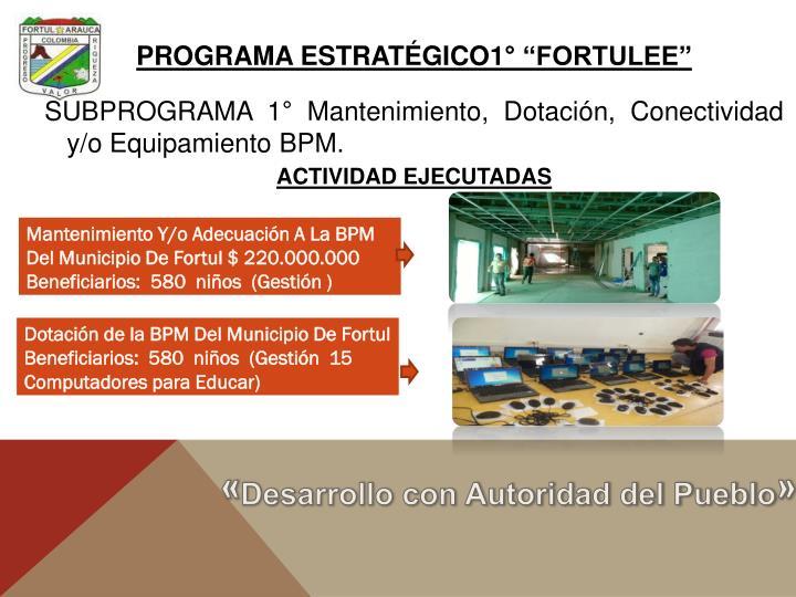 """PROGRAMA ESTRATÉGICO1° """"FORTULEE"""""""