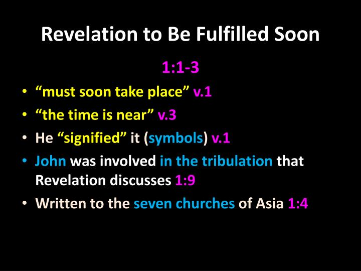 Revelation to Be Fulfilled Soon
