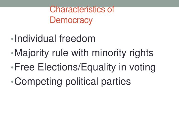 Characteristics of Democracy