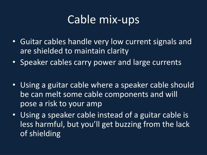 Cable mix-ups