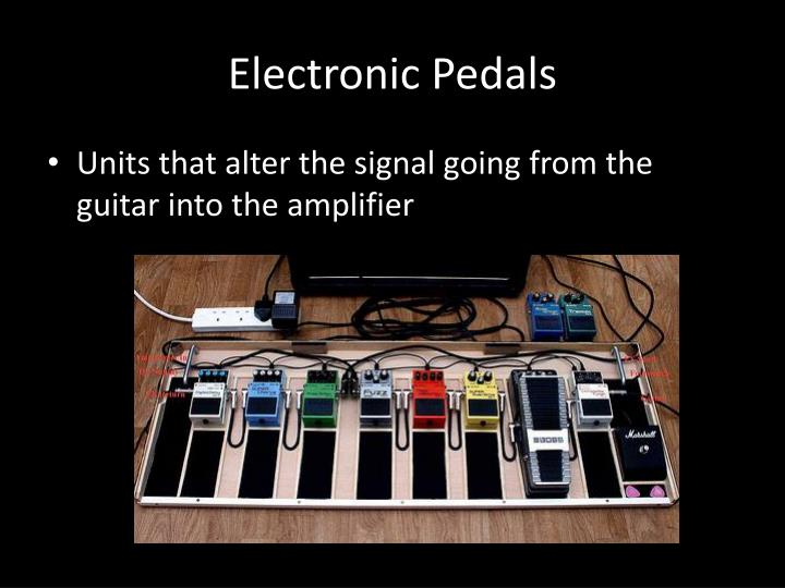 Electronic Pedals