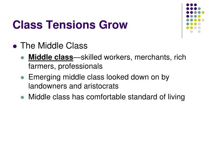 Class Tensions Grow