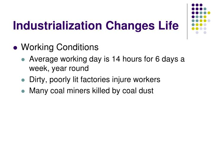 Industrialization Changes Life