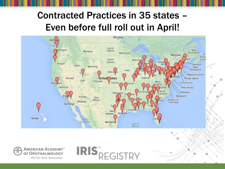 Contracted Practices in 35 states –
