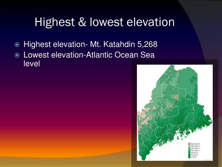 Highest & lowest elevation