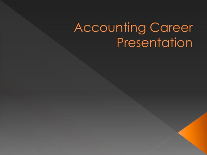 Accounting career presentation