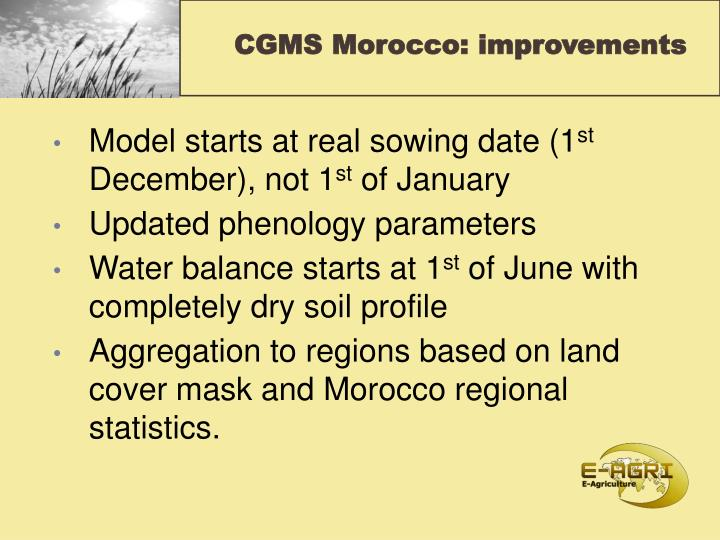CGMS Morocco: improvements