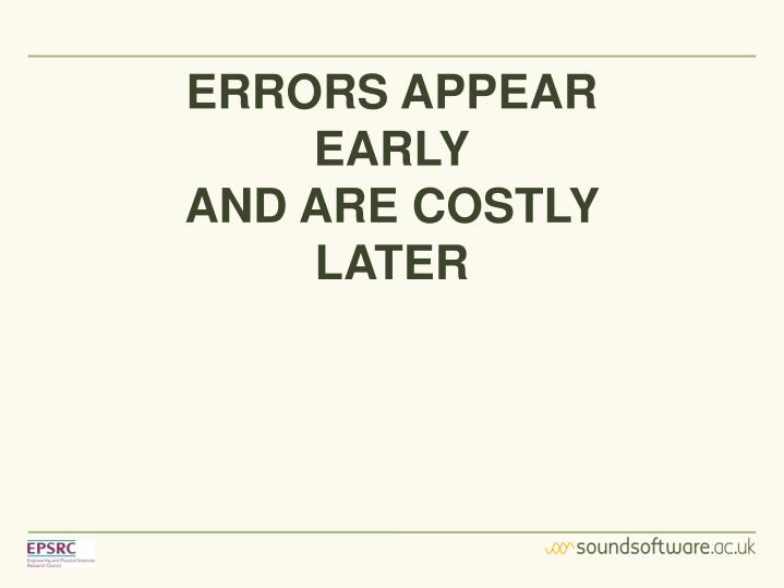 ERRORS APPEAR EARLY