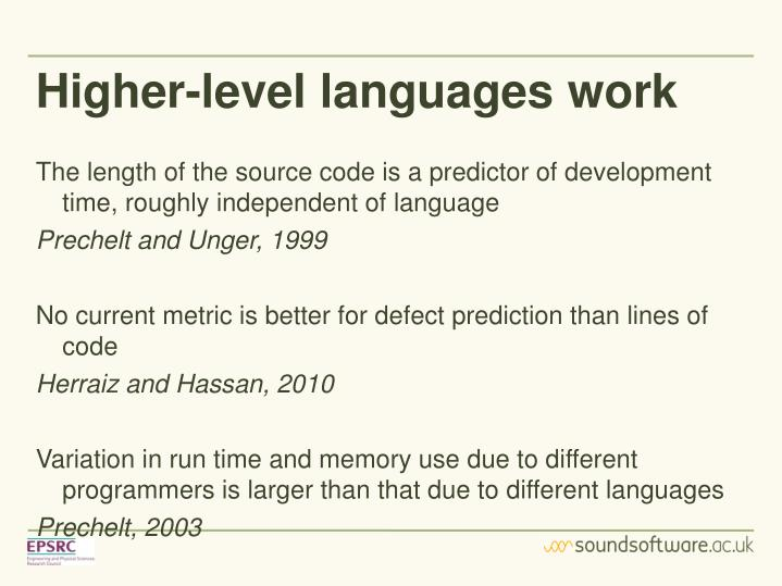 Higher-level languages work