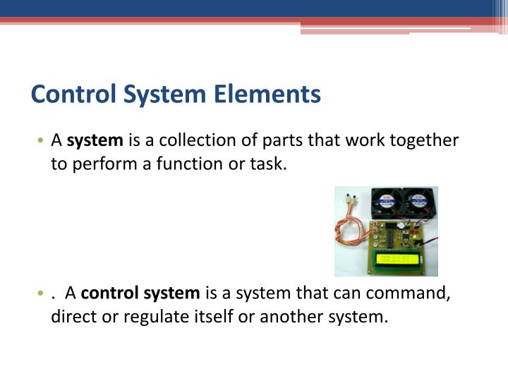 Control System Elements