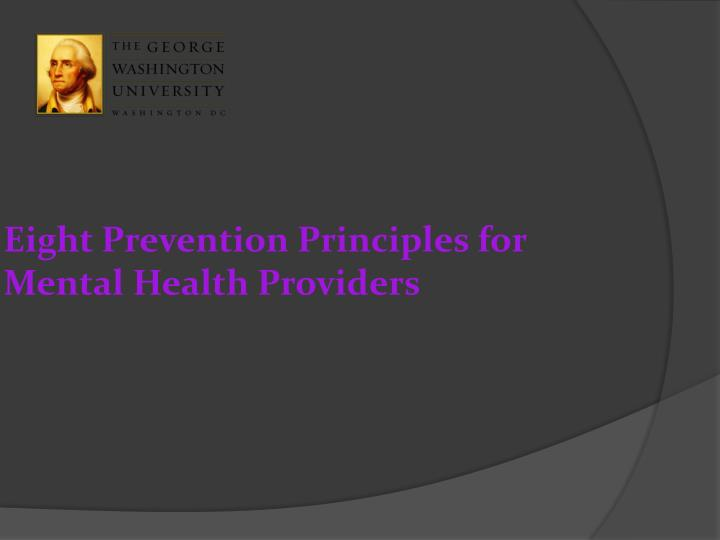 Eight Prevention Principles for Mental Health Providers