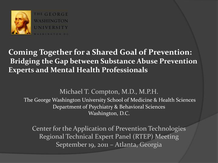 Coming Together for a Shared Goal of Prevention: