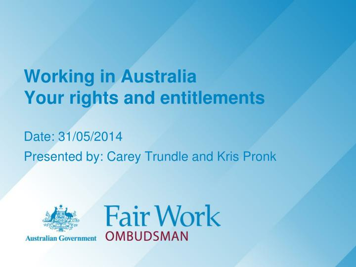Working in australia your rights and entitlements