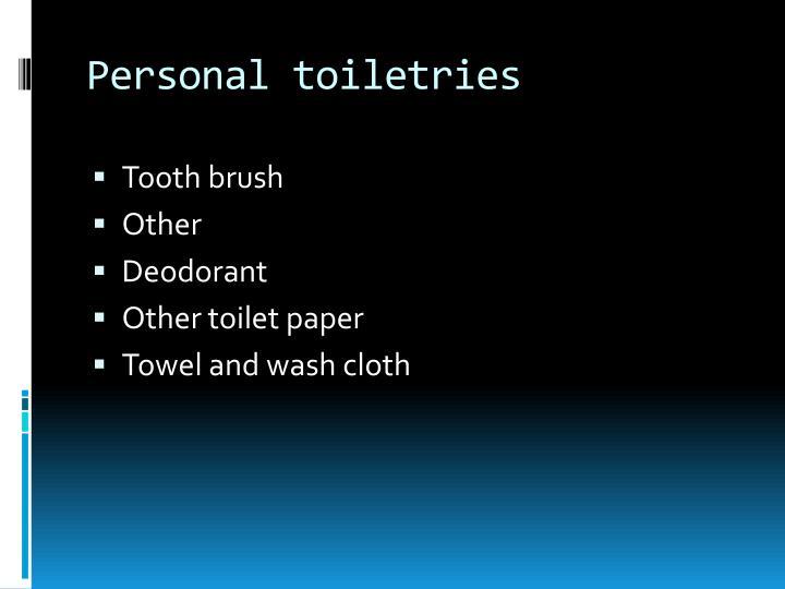 Personal toiletries