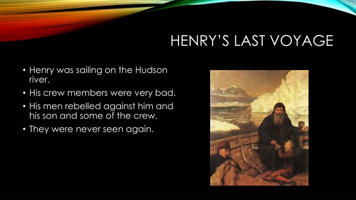 Henry's last voyage