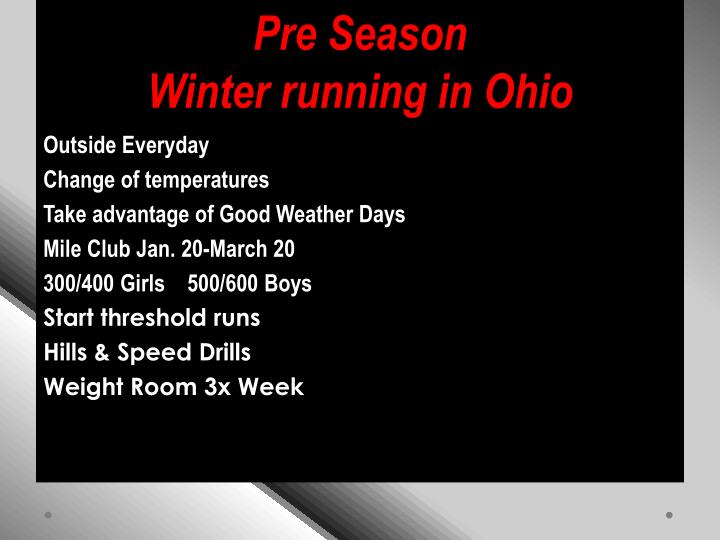 Pre season winter running in ohio