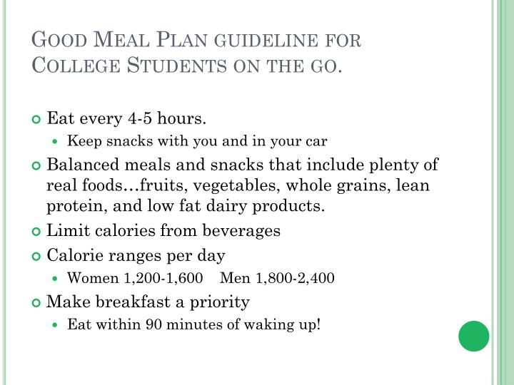 Good Meal Plan guideline for College Students on the go.