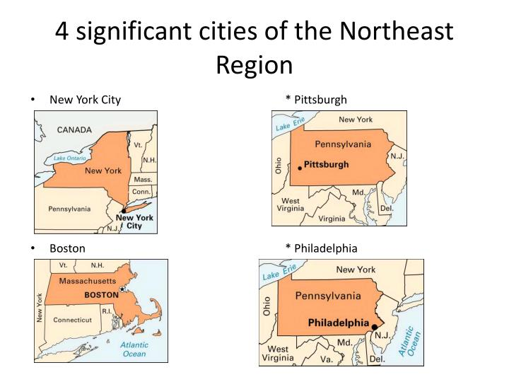 4 significant cities of the Northeast Region