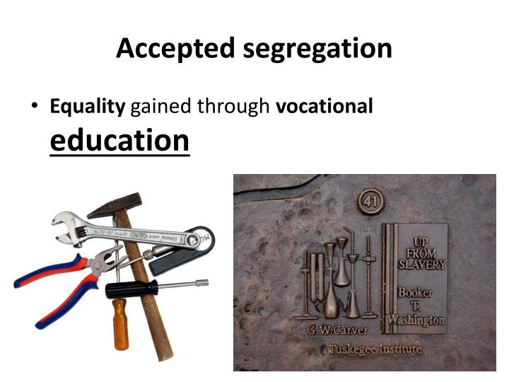 Accepted segregation
