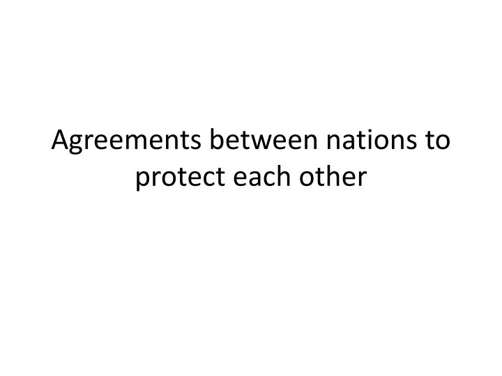 Agreements between nations