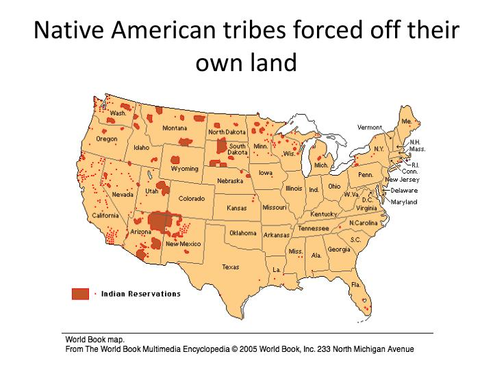 Native American tribes forced off their own land
