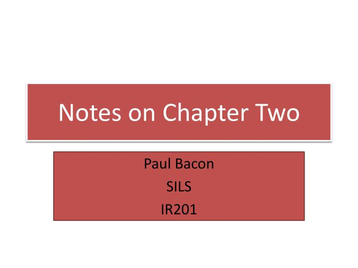 Notes on chapter two