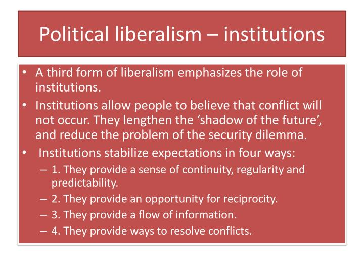 Political liberalism – institutions