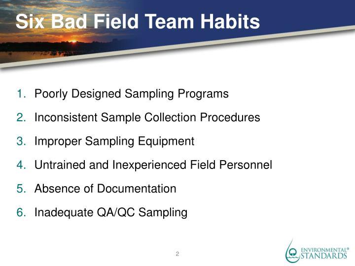 Six Bad Field Team Habits