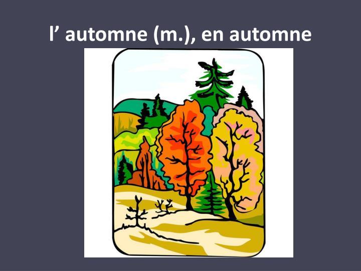 l' automne (m