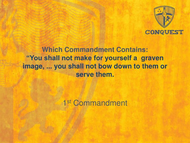Which Commandment Contains