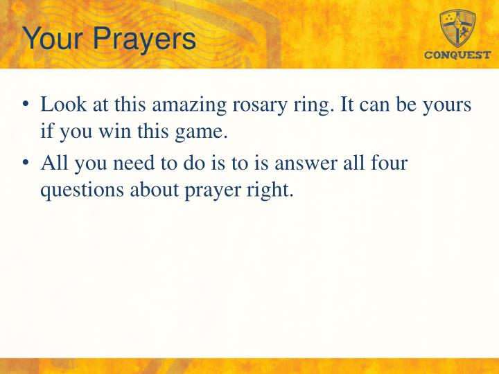 Your Prayers