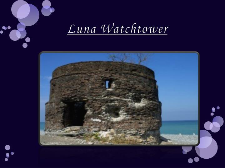 Luna Watchtower