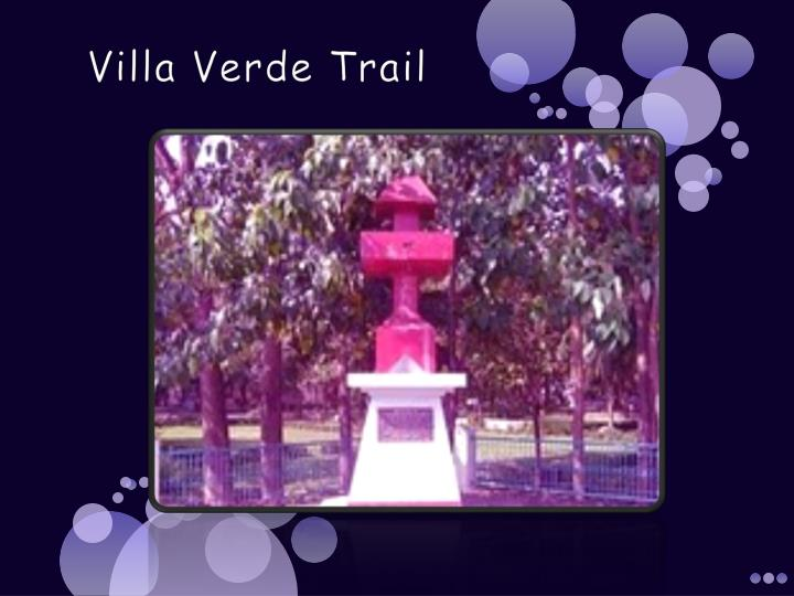 Villa Verde Trail