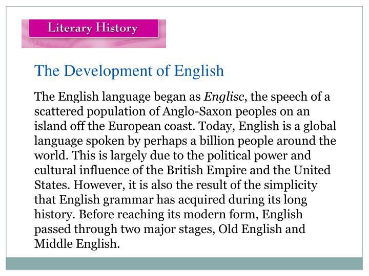 The Development of English
