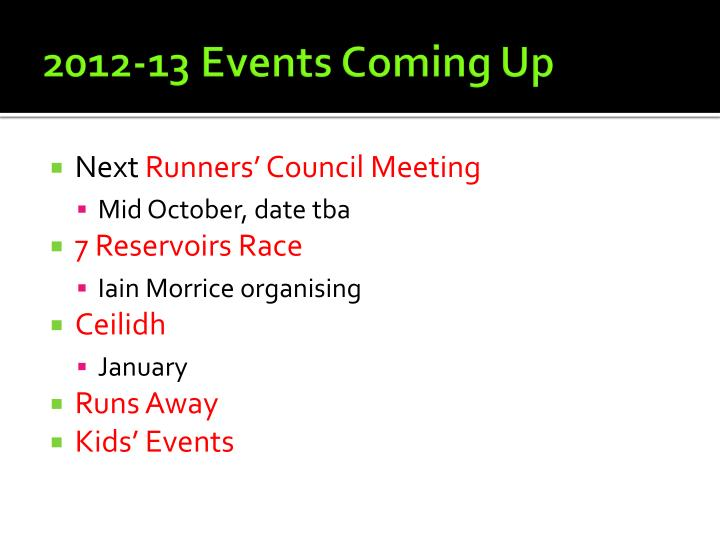 2012-13 Events Coming Up