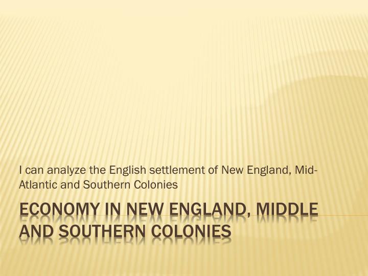 an analysis of the new england southern and middle colonies