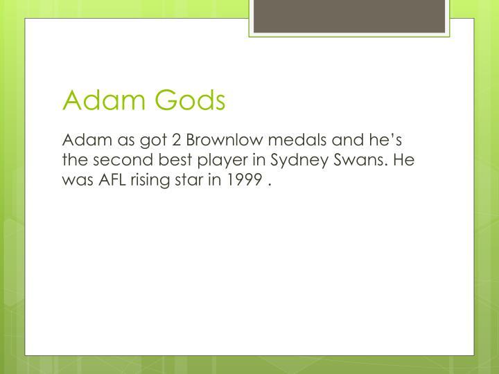 Adam Gods